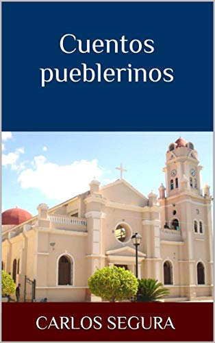 http://www.notisurbani.com/images/cuentos_pueblerinos_carlos_segura_imagen_libro.jpg